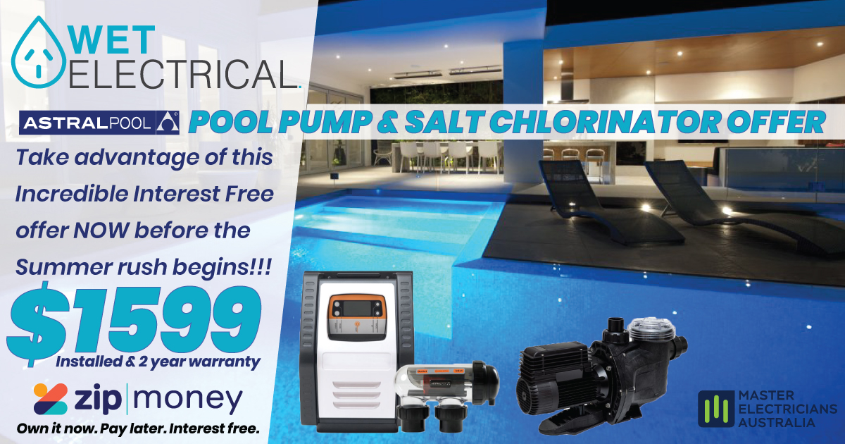 ASTRALPOOL Pool Pump & Salt Chlorinator Offer | Wet Electrical | Contact Tim & the team today for the very best Pool Equipment | PHONE 0404 199 468